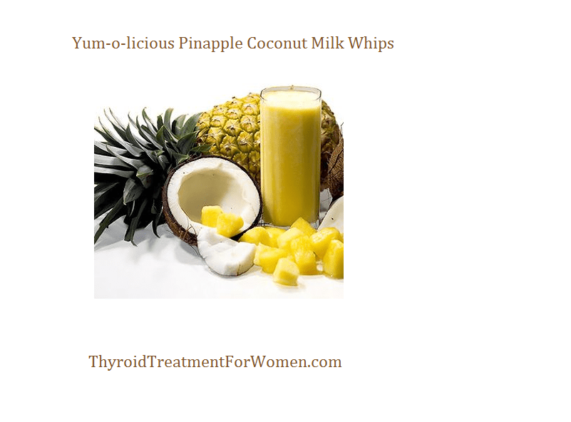 Dole Pineapple Whip Recipe A Thyroid Friendly Food