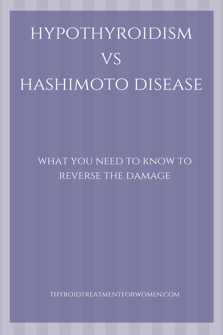 Hashimoto disease vs hypothyroidism. How are they different and why should you care? #hashimoto #hypothyroidism #autoimmunedisease @thyroidtreatmentforwomen