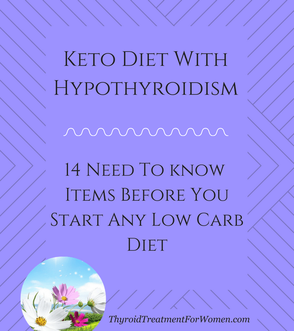 Keto Diet With Hypothyroidism 14 Things You Need To Know Before Your Start