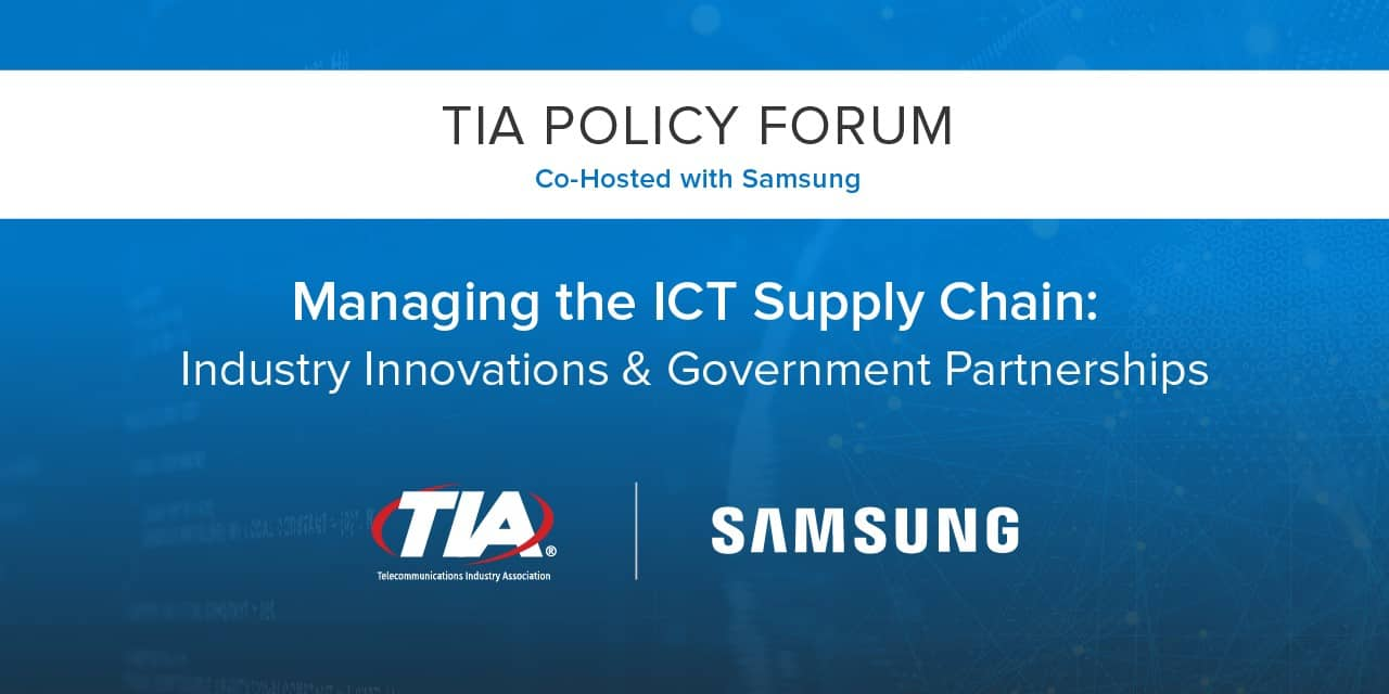 TIA Policy Forum: Managing the ICT Supply Chain: Industry
