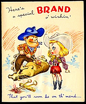 Cowboy Cowgirl Brand Get Well Wishes WWII Era Greeting