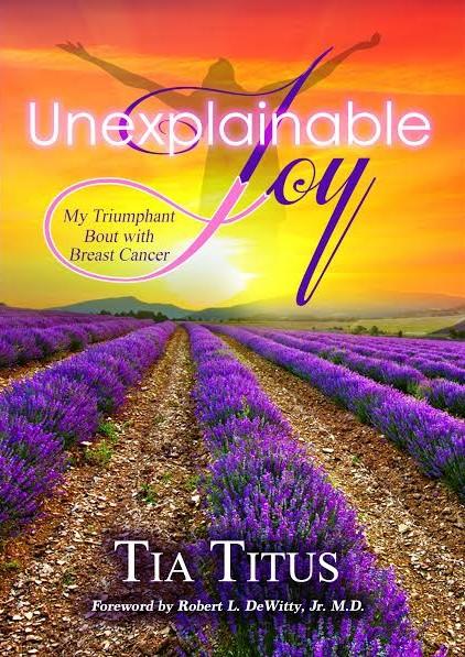 Unexplainable Joy by Tia Titus