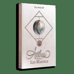 Anthea Livre 1 Les Mastels