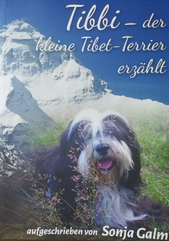 Tibbi, der kleine Tibet Terrier erzählt