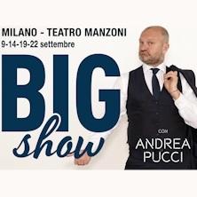Andrea Pucci in Big Show - Biglietti