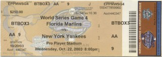 2003 World Series Game 4 ticket Marlins at Yankees