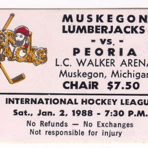 1988 IHL Muskegon Lumberjacks ticket stub vs Peoria 1/2/1988
