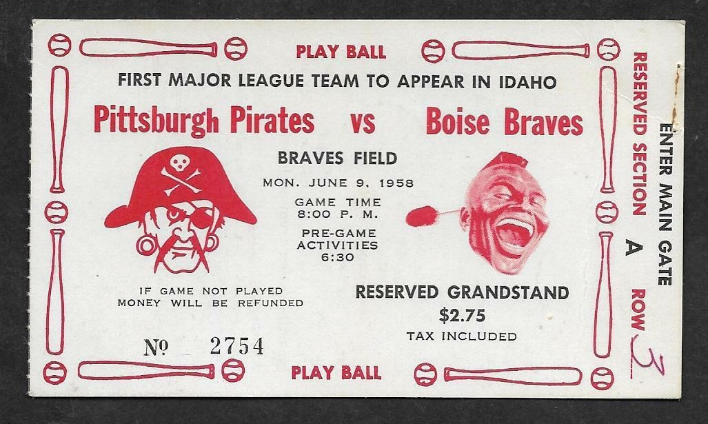 1958 Boise Braves ticket stub vs Pittsburgh Pirates