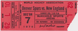 1975 WHA Denver Spurs ticket stub vs New England Whalers