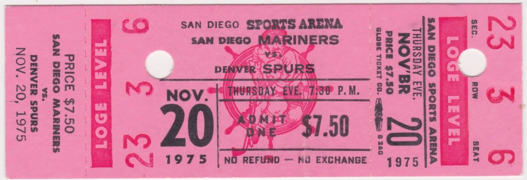 1975 WHA San Diego Mariners full ticket vs Denver