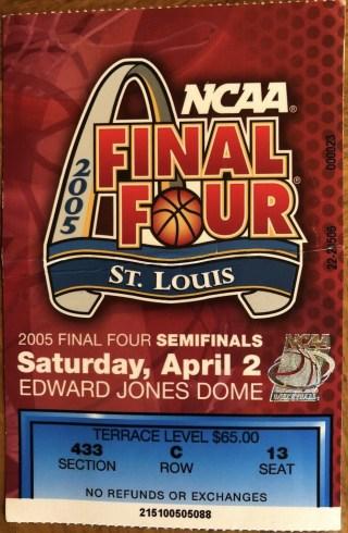 2005 NCAAMB Final Four ticket stub