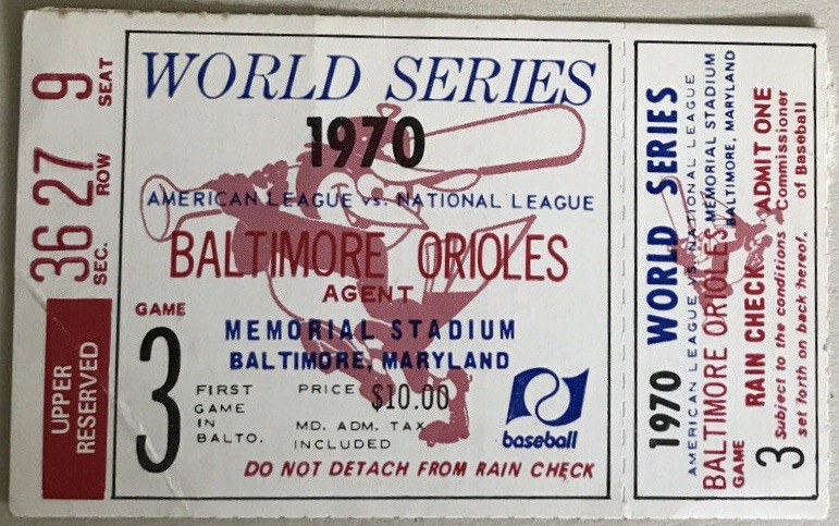 1970 World Series Game 3 ticket stub Reds Orioles