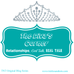 *New Blog Series* The Diva's Corner {Relationships, Girl Talk, Real Talk}
