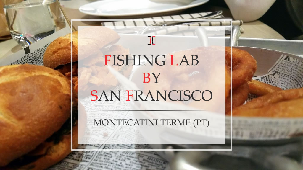 Fishing Lab by San Francisco. La Montecatini che vogliamo!