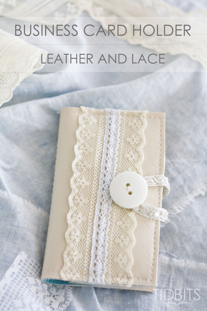 Business Card Holder - Made From Leather and Lace - Tidbits
