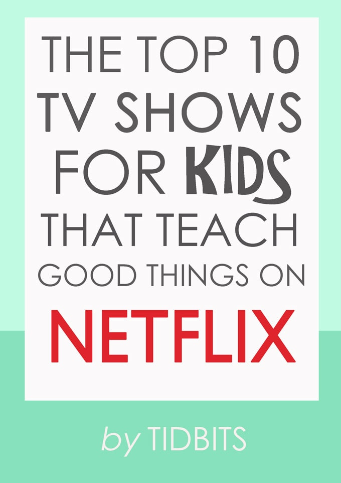 The Top 10 TV Shows for Kids That Teach Good Things on ...