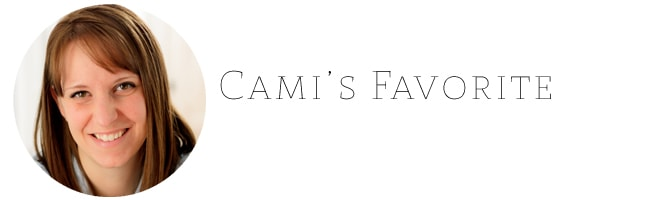 Cami's Favorite
