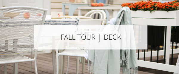 FALL HOME TOUR ON THE DECK