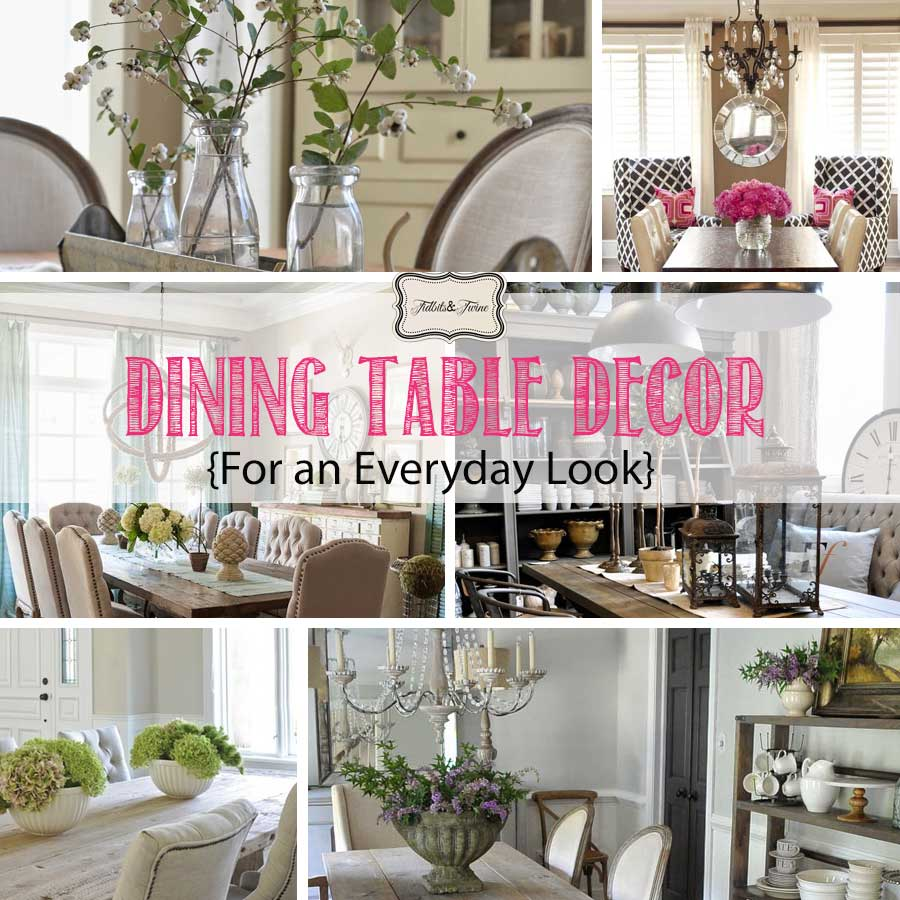 dining table decor for an everyday