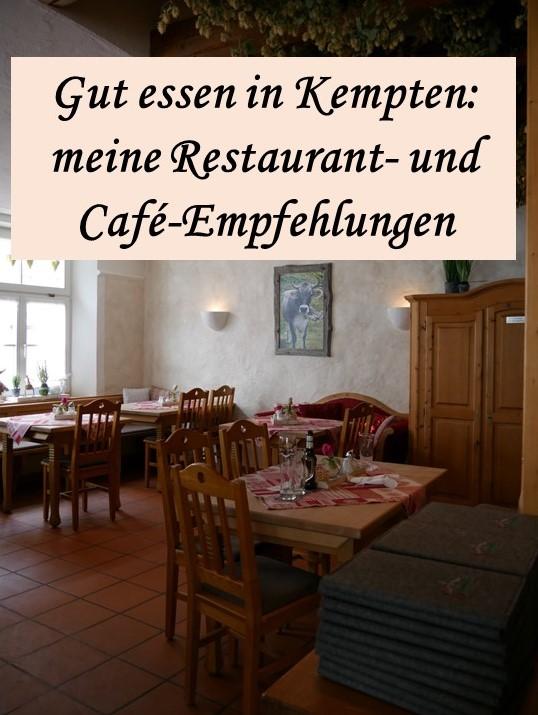 Gut essen in Kempten - meine Restaurant- und Café-Empfehlungen
