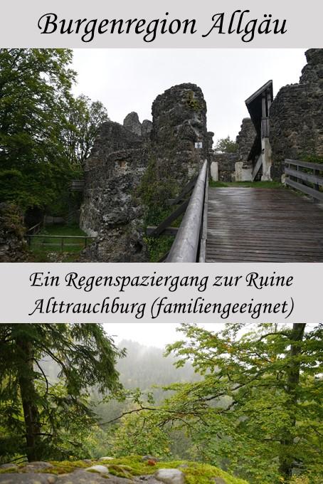 Spaziergang zur Ruine Alttrauchburg im Allgäu