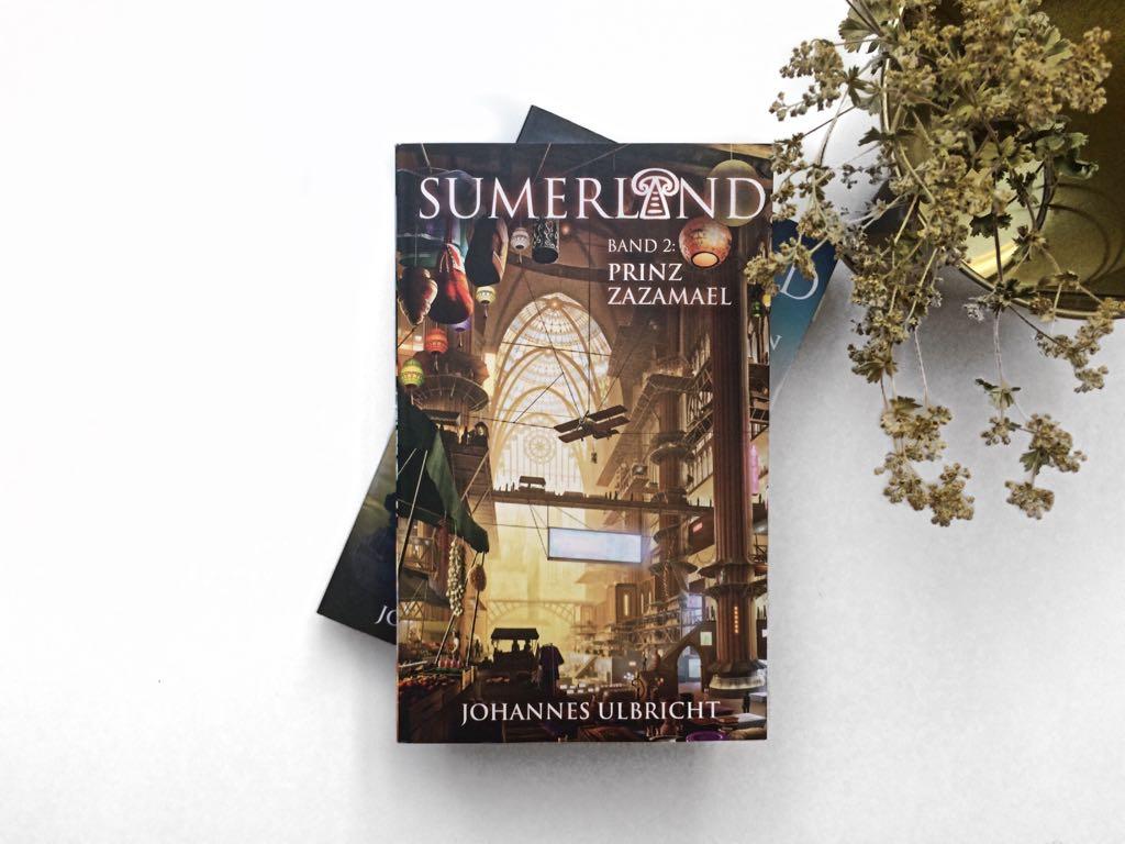 Rezension zu Sumerland 2 – Prinz Zazamael von Johannes Ulbricht