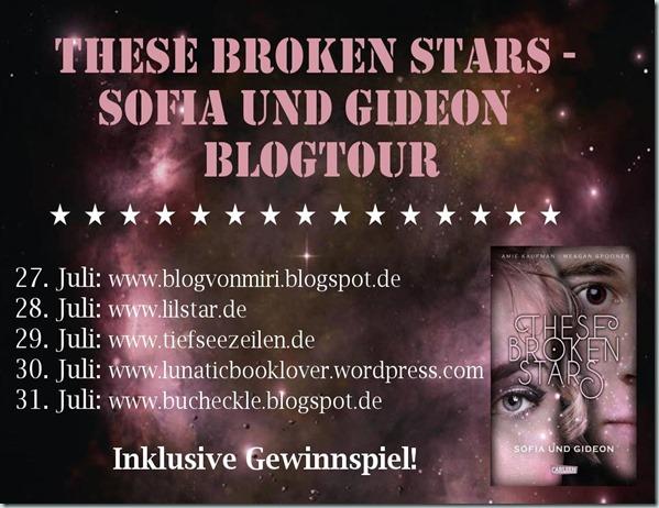 Blogtour: These Broken Stars – Sofia und Gideon (Tag 3) – BEENDET