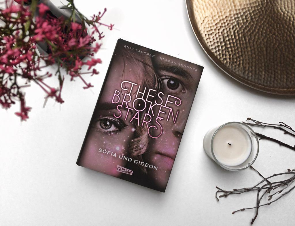 Rezension  zu These Broken Stars. Sofia und Gideon von Amie Kaufman und Meagan Spooner