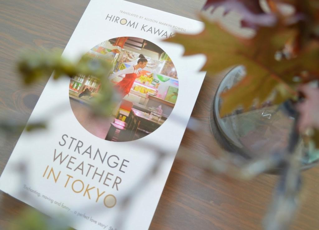 Kurze Rezension | Strange Weather in Tokyo by Hiromi Kawakami