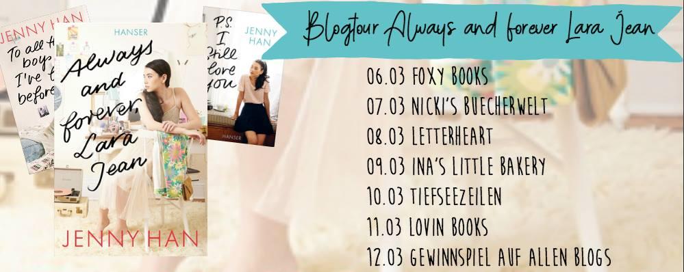 Ankündigung   Blogtour zu Always and forever, Lara Jean
