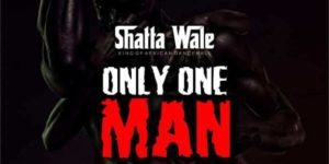 Self acclaimed King of African Dancehall Shatta Wale has a new one out which is tagged Only One Man.