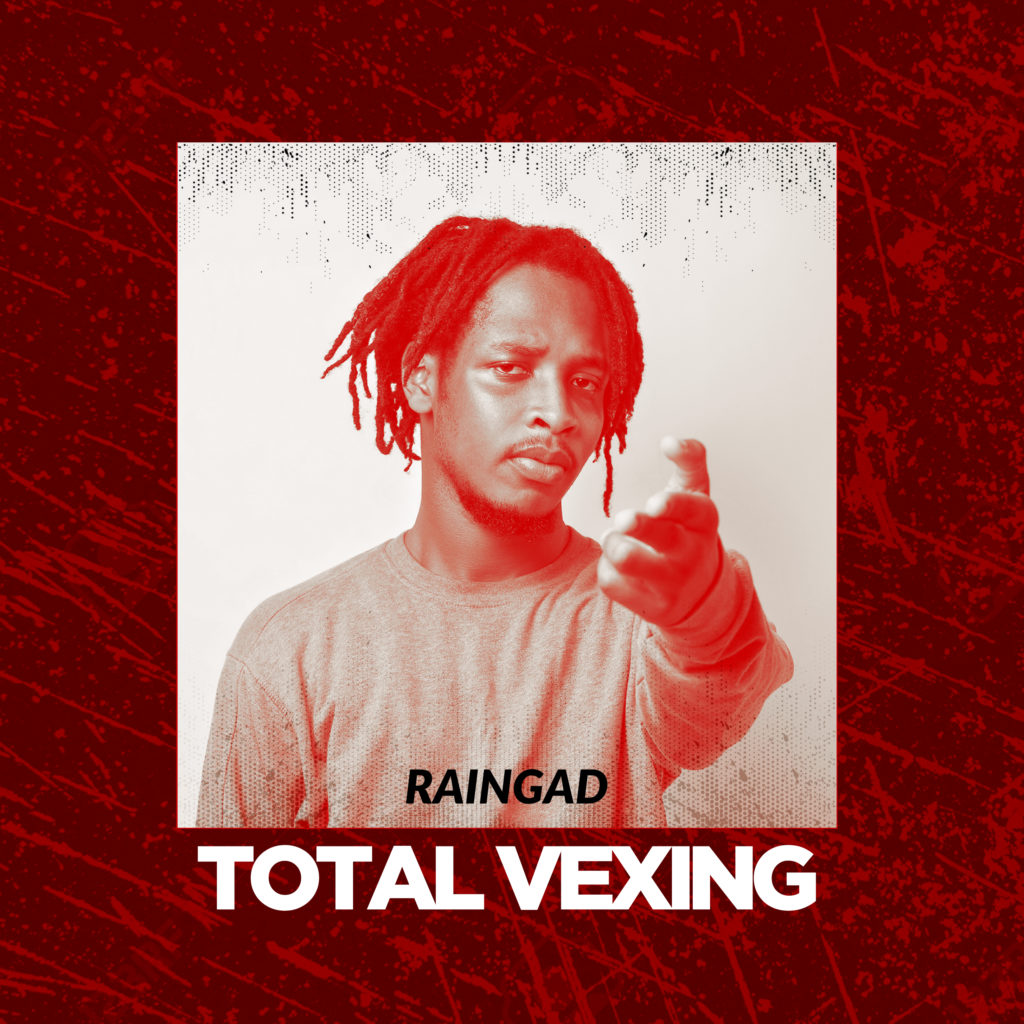 New Release: Raingad - Total Vexing (off Higher Grounds EP)