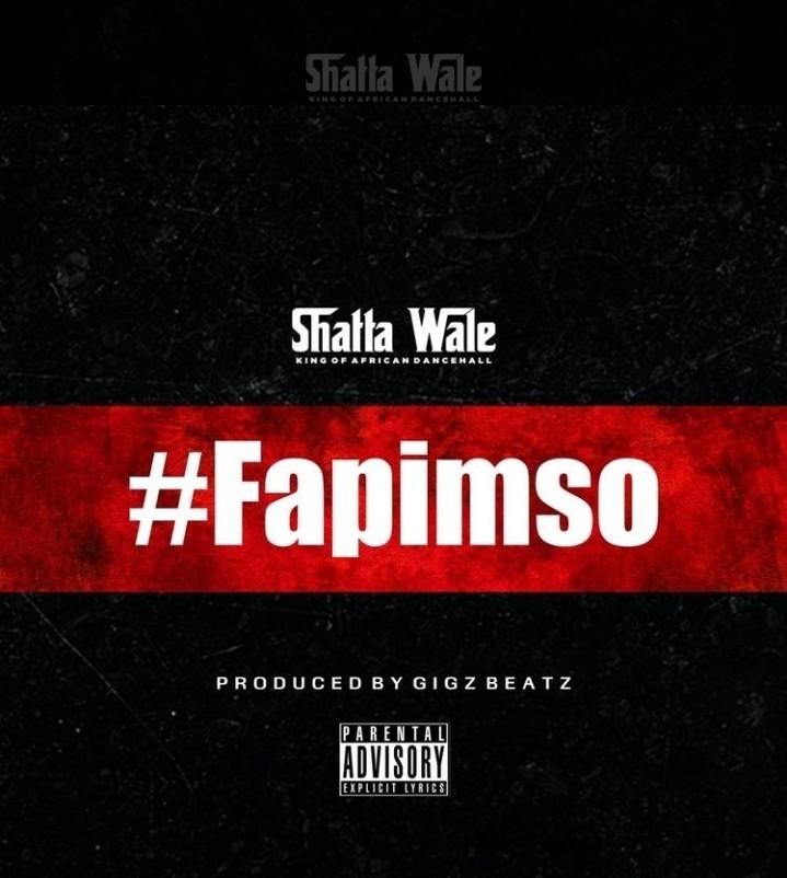 Shatta Wale - Fapimso (Produced By Gigz Beatz)