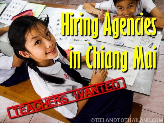Hiring Agencies in Chiang Mai: Teachers Wanted - Tieland to