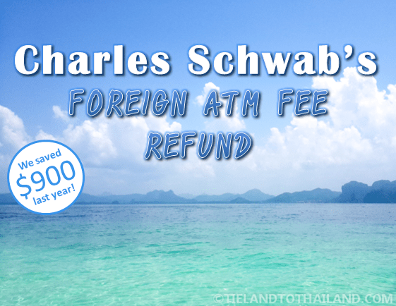Charles Schwab's Foreign ATM Fee Refund