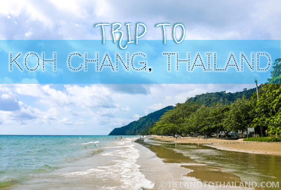 Trip to Koh Chang by TielandtoThailand