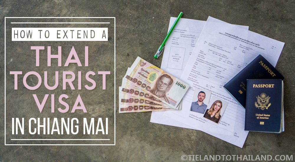 3ff8f26c4 How to Extend a Thai Tourist Visa in Chiang Mai - Tieland to Thailand
