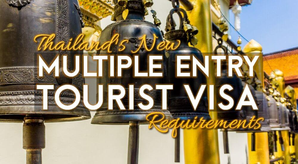 Thailandu0027s Multiple Entry Tourist Visa Requirements