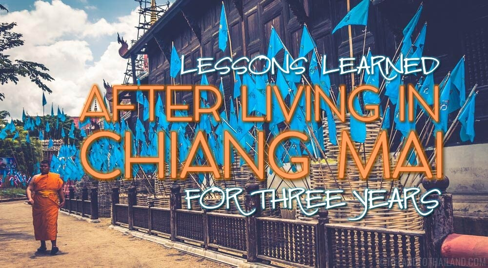 Lessons Learned After Living in Chiang Mai for Three Years