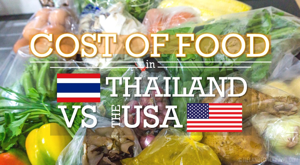 Cost of Food in Thailand versus USA