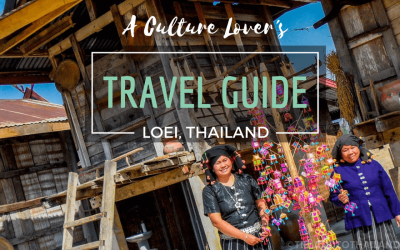 A Culture Lover's Travel Guide to Loei Thailand