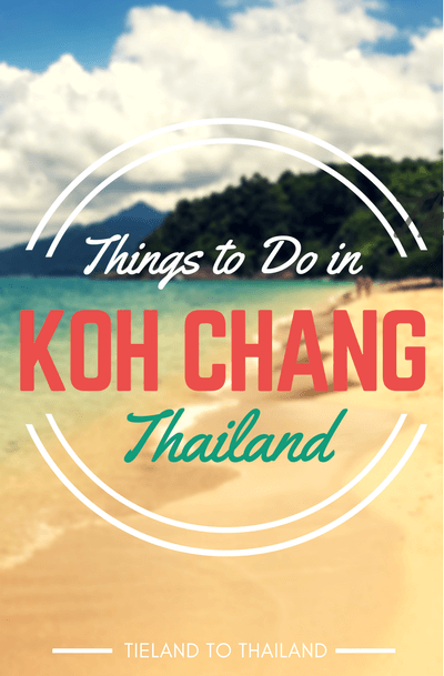 A collection of affordable and relaxing things to do in Koh Chang, one of Thailand's lesser known islands.