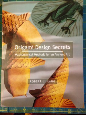 """Origami Design Secrets"" by Robert Lang"