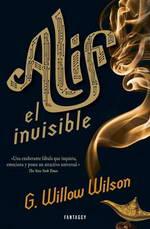 Alif el Invisible de G. Wilson Wilson - World Fantasy Award 2013