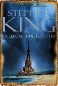 Saga Torre Oscura II: La Llegada de los Tres (1987)