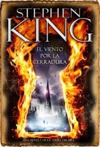 Saga Torre Oscura IVs: El Viento por la Cerradura (2012)