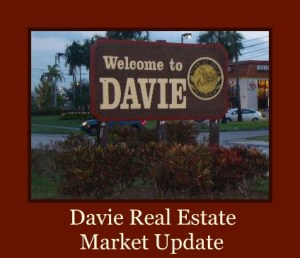 Davie Florida Homes for Sale Market Update