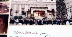 Rick Steves' European Christmas Review & Christmas Guide