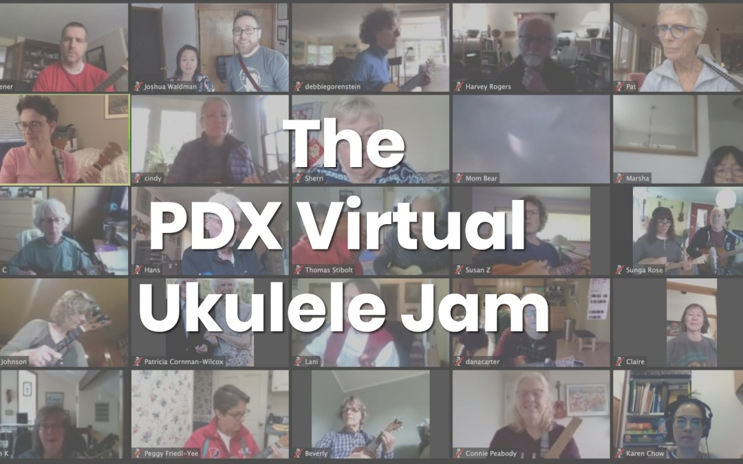 Introducing Weekly Virtual Jams During Isolation Days in Portland