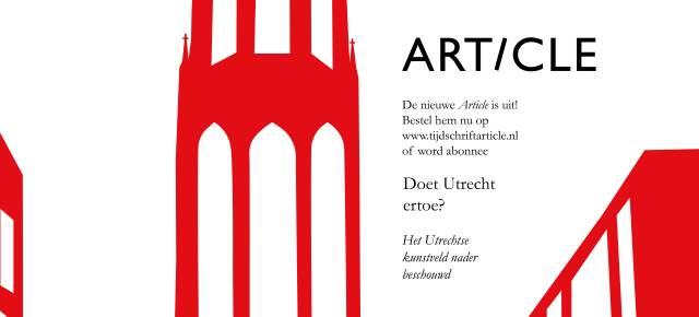 Article 21 | Doet Utrecht ertoe? Het Utrechtse kunstveld nader beschouwd